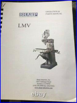 Sharp 9 x 42 Vertical Mill, LMV VS